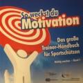 So weckst du Motivation